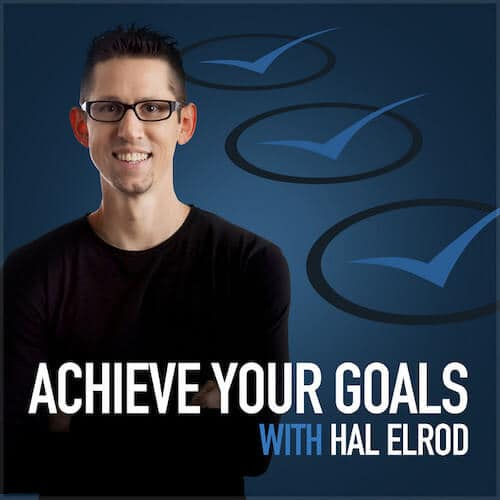 Achieve Your Goals Podcast with Hal Elrod