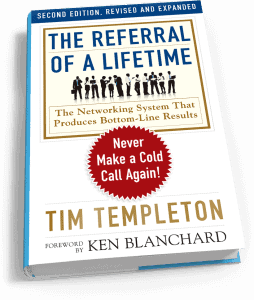 The Referral of a Lifetime Tim Templeton